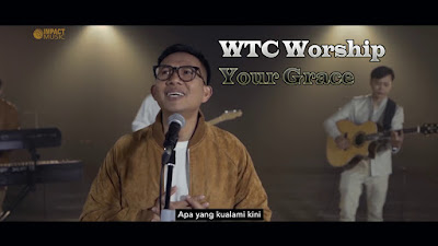 WTC Worship Your Grace