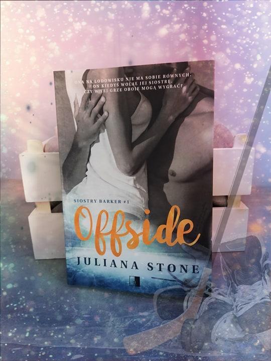 Juliana Stone - Offside - Wydawnictwo NieZwykłe -  Recenzja Patronacka