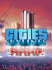 Cities: Skylines – Concerts [PC] [Full] ESPAÑOL [MEGA]
