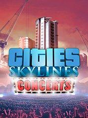 Cities: Skylines – Concerts [PC] [Full] ESPAÑOL [MEGA]