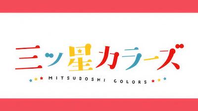 Mitsuboshi ColorsSubtitle Indonesia [Batch]