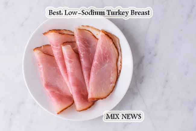 Best: Low-Sodium Turkey Breast,Best and Worst Choices From the Deli Section