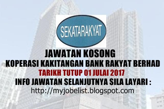 Jawatan Kosong Koperasi Kakitangan Bank Rakyat Berhad Jun 2017