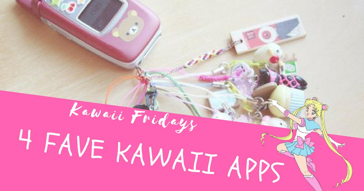 Some Of My All Time Favorite Kawaii Apps Kawaii Fridays