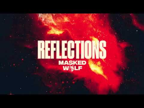 DOWNLOAD Masked Wolf - Reflections | MP3