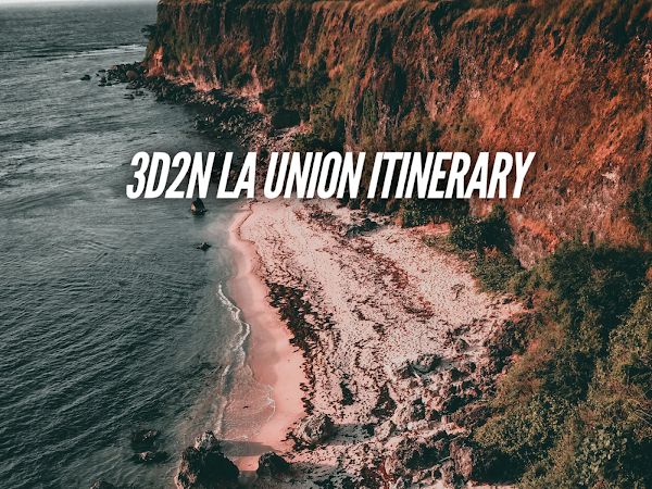 La Union Itinerary 3 days detailed travel guide blog