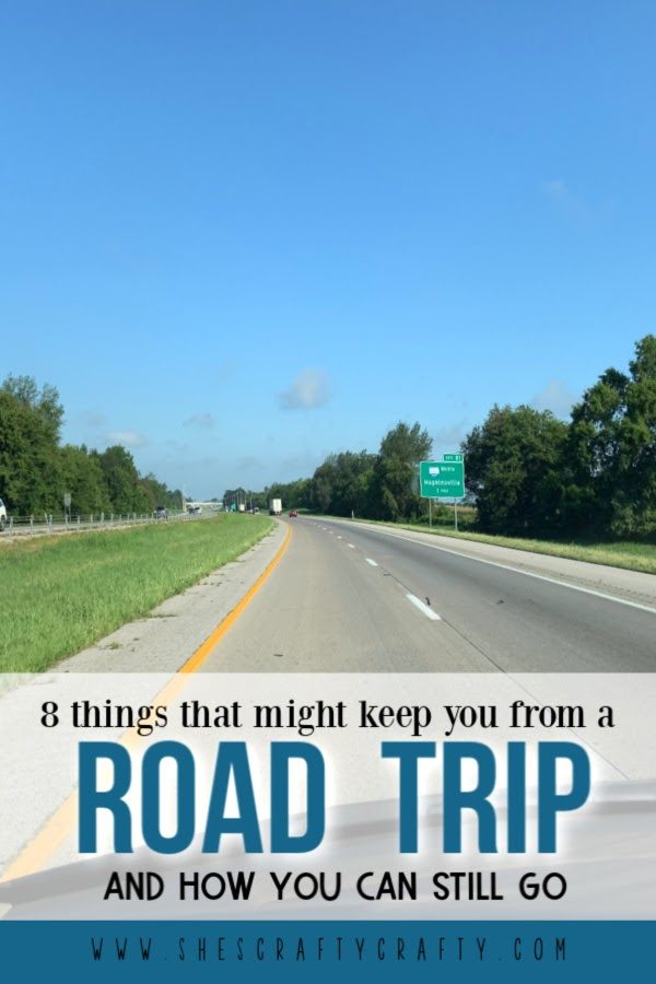 8 reasons you may not want to go on a road trip with easy solutions to help you still go