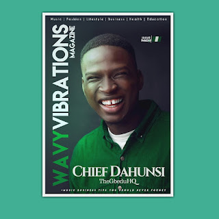 https://www.wavyvibrations.com/2019/09/free-magazine-download-chief-dahunsi.html