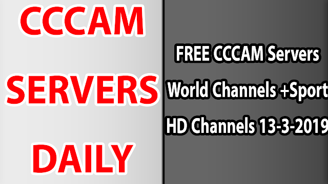 FREE CCCAM Servers World Channels +Sport HD Channels 13-3-2019