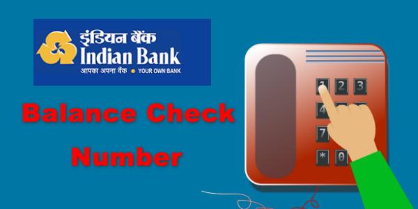 Indian Bank Balance Check Number