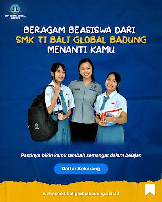 Beasiswa SMK TI Bali Global Badung