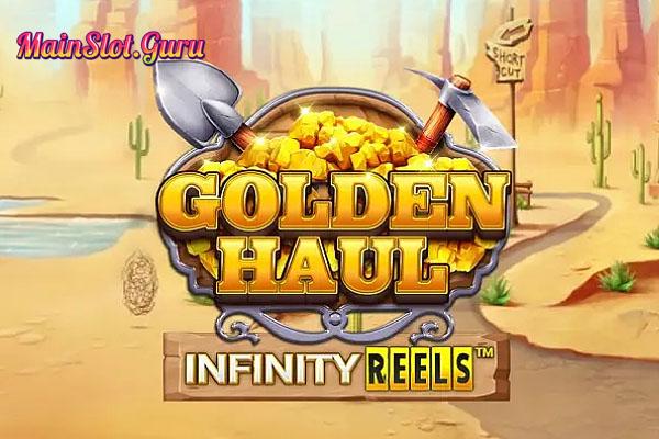 Main Gratis Slot Demo Golden Haul Infinity Reels Relax Gaming