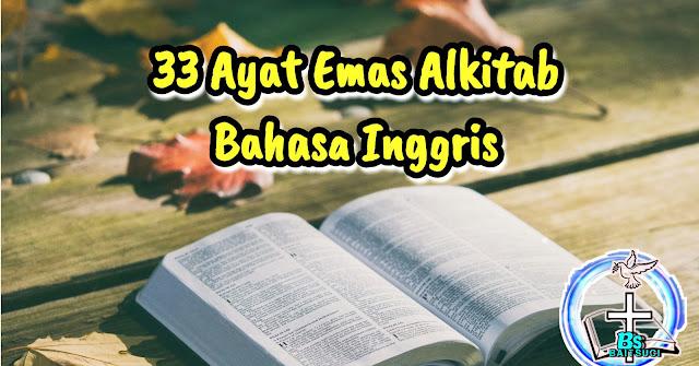 33 Ayat Emas Alkitab bahasa inggris