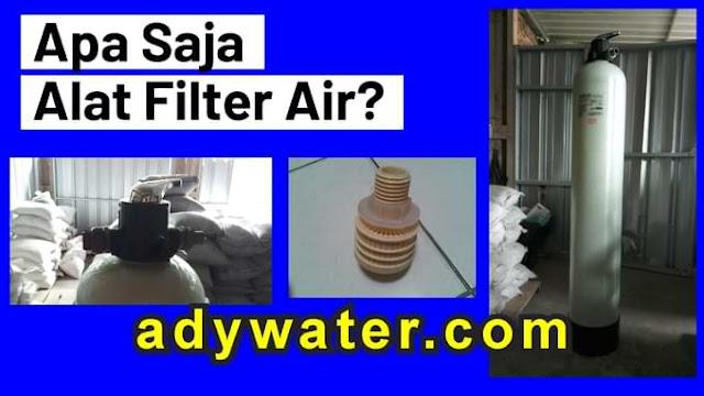 alat filter air, harga filter air, jual filter air, supplier filter air ady water, filter air ady water, filter air bandung, tabung filter air, strainer filter air