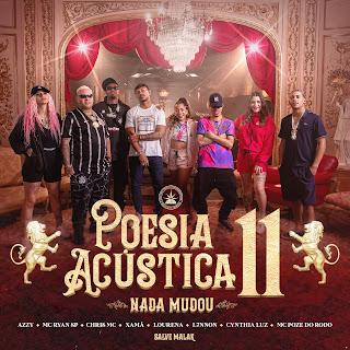 Poesia Acústica 11 - Nada Mudou [Download] 2021