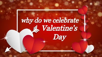 why do we celebrate valentine's day? in hindi
