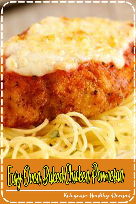 easy to make a healthy baked chicken Parmesan recipe that you bake in the panggangan Easy Oven Baked Chicken Parmesan