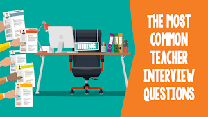 Interviewing Questions for Teachers