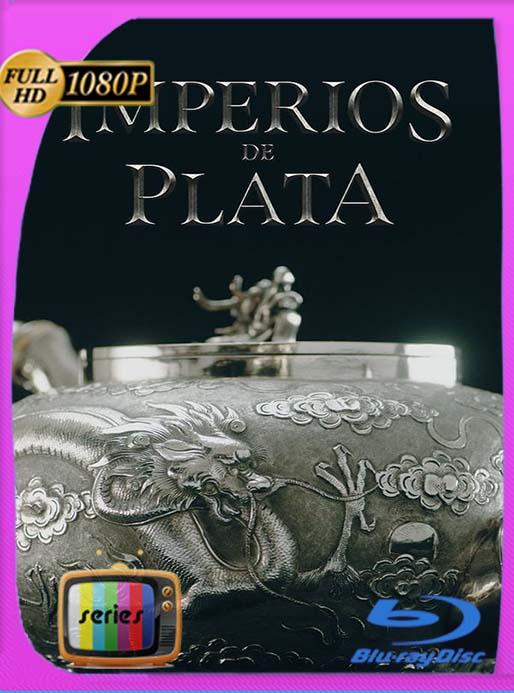 Imperios de Plata Temporada 1 Completa (2018) HD 1080p Latino [GoogleDrive] [tomyly]