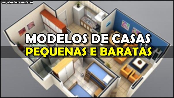 modelos de casas pequenas e baratas