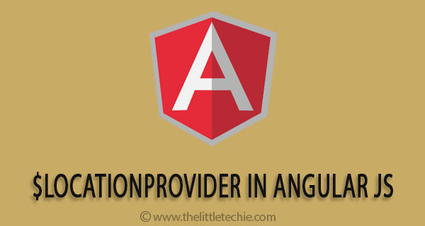 $locationProvider in angular js