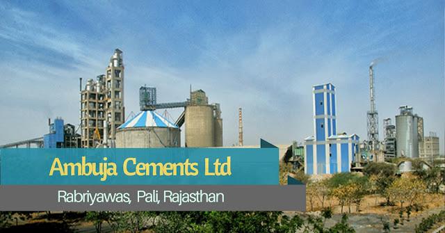 Ambuja Cement Plant, Pali, Rajasthan