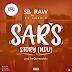 Music: SB Raw ft Lord D - SARS Story (NDU) || Fresh Out