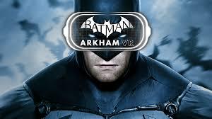 Batman VR  arkham
