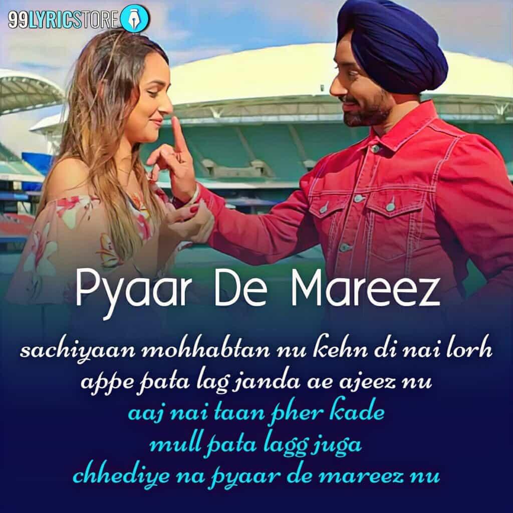 Pyaar De Mareez Punjabi Song Sung by Satinder Sartaaj