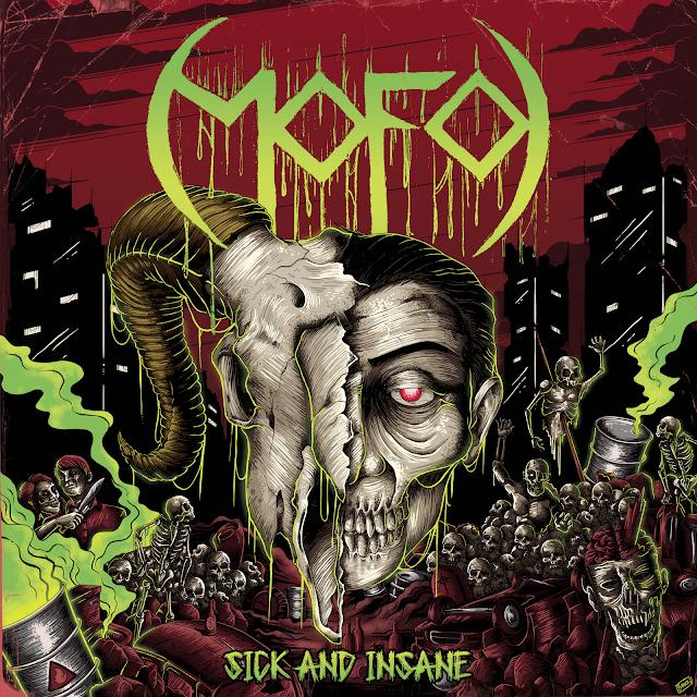 "Mofo - ""Sick and Insane"" (CD)(Brasília/DF)(Nacional - 2020)(Independente)"