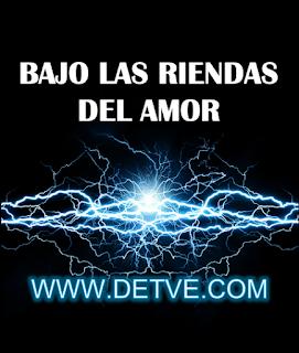 Ver bajo las riendas del amor capítulos completos online gratis en HD