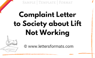 sample letter for complaining about the lift not working