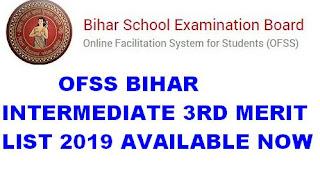 OFSS Bihar Intermediate Third Merit List 2019 Available now 11th Admission 3rd Merit List 2019 1