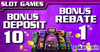 PAKARWIN | BONUS DEPOSIT & BONUS REBATE SLOT GAMES