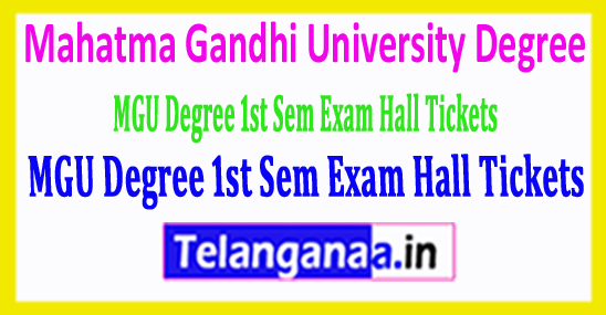 Mahatma Gandhi University MGU Degree 1st Sem Exam Hall Tickets 2018 Download