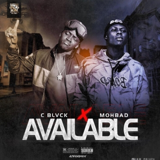 MP3 DOENLOAD: C Blvck – Available ft Mohbad