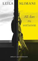 https://www.randomhouse.de/Buch/All-das-zu-verlieren/Leila-Slimani/Luchterhand-Literaturverlag/e503406.rhd