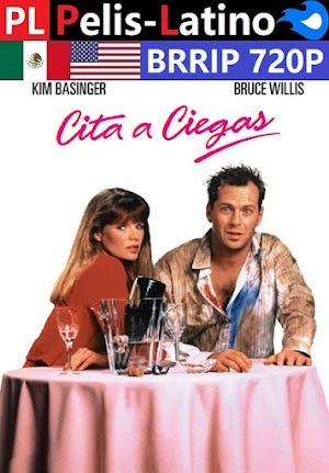 Cita a ciegas [1987] [BRRIP] [720P] [Latino] [Inglés] [Mediafire]