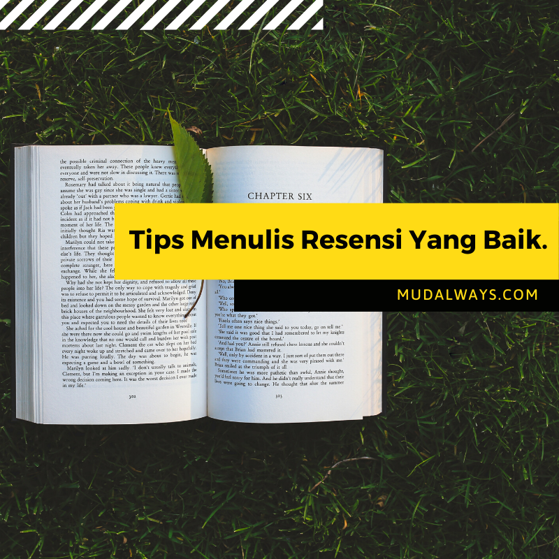Tips Menulis Resensi Yang Baik.