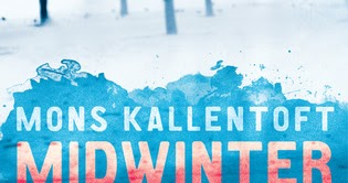 Always With A Book Review Midwinter Blood By Mons Kallentoft border=