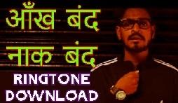 Ankh Band Naak Band Ringtone Download