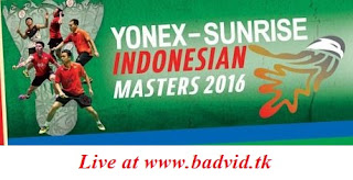 Yonex Sunrise Indonesian Masters 2016 live streaming and videos