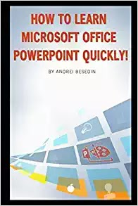 [eBooks] How to learn Microsoft Office Powerpoint Quickly!