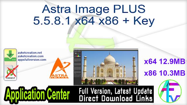 Astra Image PLUS 5.5.8.1 x64 x86 + Key