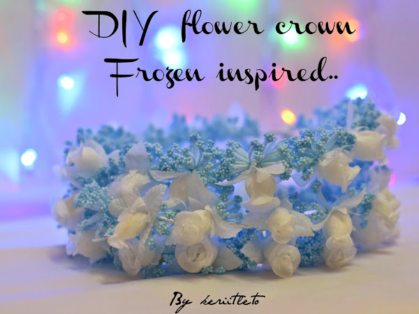 {Real DIY} : Flower crown Frozen inspired