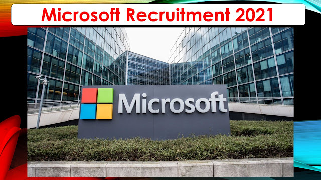Microsoft Recruitment 2021 – Various Support Engineer Post – Apply online