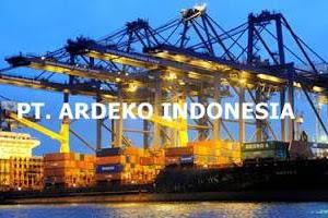 Lowongan PT. Ardeko Indonesia Pekanbaru Januari 2019