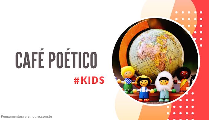 Café Poético (Kids) - Roseana Murray