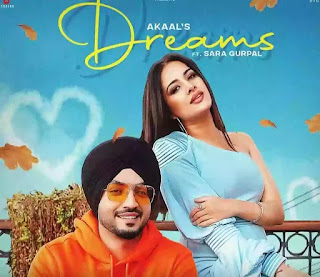Dreams Lyrics - Akaal ft. Sara Gurpal