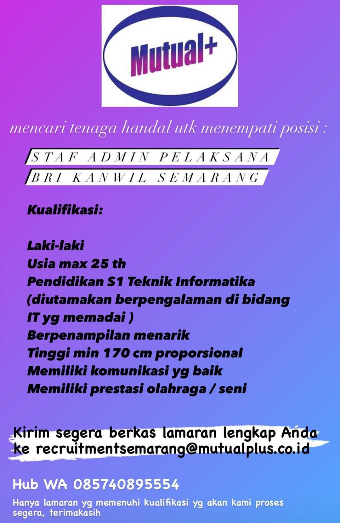 Bank Rakyat Indonesia Kantor Wilayah Semarang Membuka Lowongan Kerja Staf Admin Pelaksana
